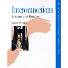 Interconnections: Bridges and Routers (Addison-Wesley Professional Computing Series)