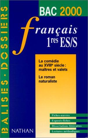 Français, 1ère S et ES. Les oeuvres du programme du BAC