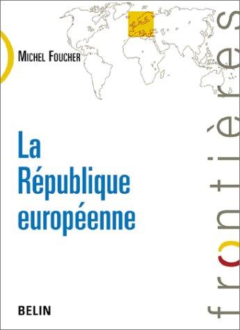 La République européenne, entre histoires et géographies