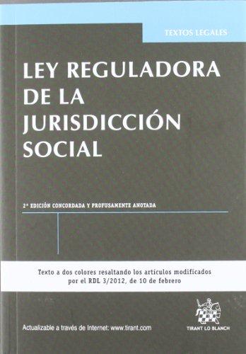 Ley reguladora de la jurisdicción social 2ª Edición 2012 (Textos Legales)