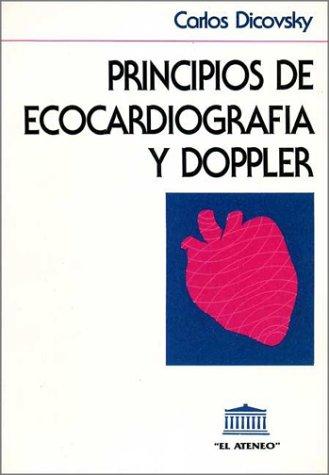 Principios de Ecocardiografia y Doppler