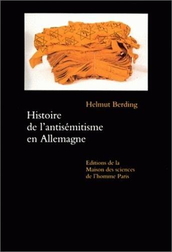 Histoire de l'antisémitisme en Allemagne par Helmut Berding