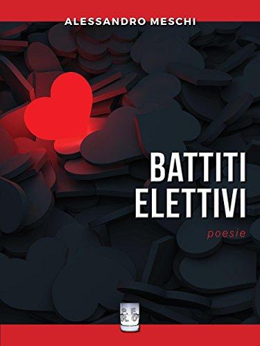 BATTITI ELETTIVI. Poesie. :