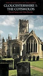 Gloucestershire: The Cotswolds: No. 1: Cotswolds Pt. 1 (Pevsner Architectural Guides: Buildings of England)