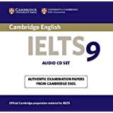Cambridge IELTS 9 Audio CDs (2): Authentic Examination Papers from Cambridge ESOL (IELTS Practice Tests)