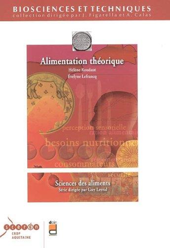 Alimentation théorique: Sciences des aliments. par Evelyne Lefrancq