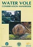 Water Vole Conservation Handbook.