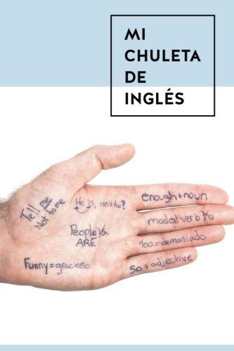 Mi Chuleta Ingles: Gramática hablar todo