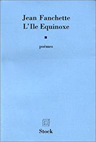 L'Ile équinoxe par Jean Fanchette
