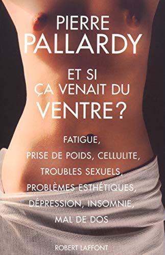 Et si ça venait du ventre ? par Pierre Pallardy