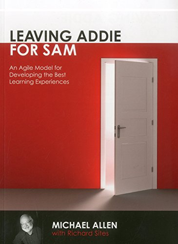 Pdf download leaving addie for sam an agile model for developing review online leaving addie for sam an agile model for developing the best learning experiences read online leaving addie for sam an agile model for fandeluxe Gallery