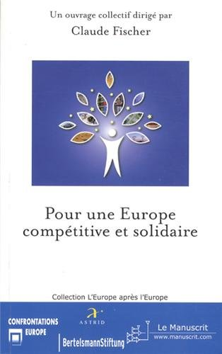 Pour une Europe compétitive et solidaire