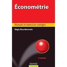 Économétrie - 8e éd. : Manuel et exercices corrigés (Éco Sup)