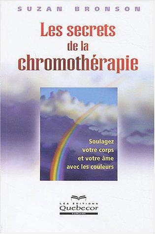 Les secrets de la chromothérapie par Suzan Bronson