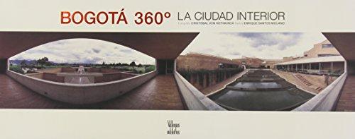Descargar Libro Bogotá 360º: la ciudad interior de Enrique Santos Molano