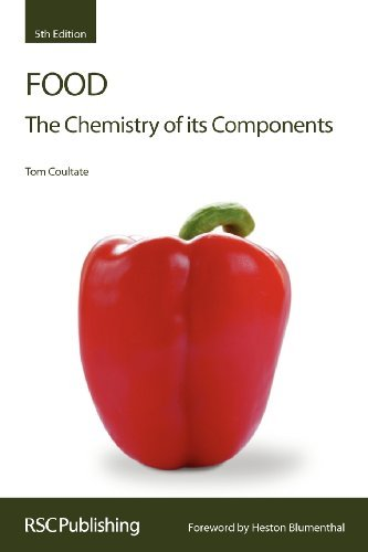 Food: The Chemistry of its Components (Rsc Paperbacks) by Coultate, Tom (December 3, 2008) Paperback