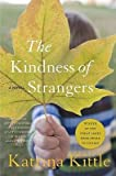 By Kittle, Katrina ( Author ) [ The Kindness of Strangers By Jan-2007 Paperback bei Amazon kaufen