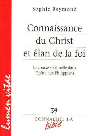 Connaissance du Christ et élan de la foi : La course spirituelle dans l'épître aux Philippiens