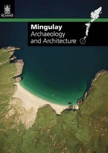 Mingulay: Archaeology and Architecture -