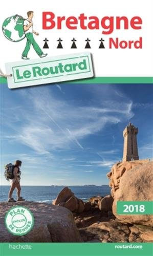 Guide du Routard Bretagne Nord 2018