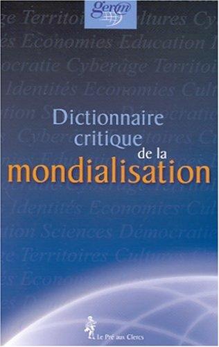 Dictionnaire critique de la mondialisation