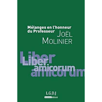 Mélanges en l'honneur du Professeur Joel Molinier