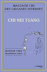 Chi nei tsang : Massage chi des organes internes