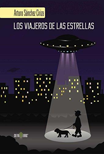 Los viajeros de las estrellas por Arturo Sánchez Ciriz