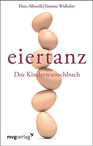 Eiertanz: Das Kinderwunschbuch