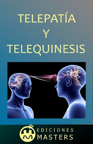 TELEPATIA Y TELEQUINESIS por Adolfo Perez Agusti