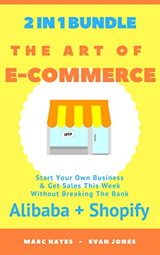the-art-of-e-commerce-2-in-1-bundle-start-your-own-business-get-sales-this-week-without-breaking-the