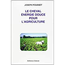 Le cheval energie douce