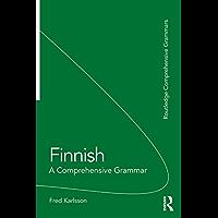 Finnish: A Comprehensive Grammar (Routledge Comprehensive Grammars) (English Edition)
