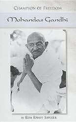 Champion of Freedom: Mohandas Gandhi (Champion of Freedom (Morgan Reynolds)) by Kem Knapp Sawyer (2011-06-01)