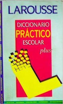 Descargar Libro Diccionario Practico Escolar Larousse - Plus de Elvira de Moragas