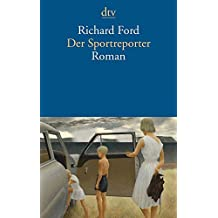 Der Sportreporter: Roman