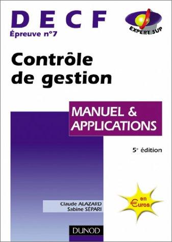 Contrôle de gestion, DECF numéro 7 : Manuel & Applications