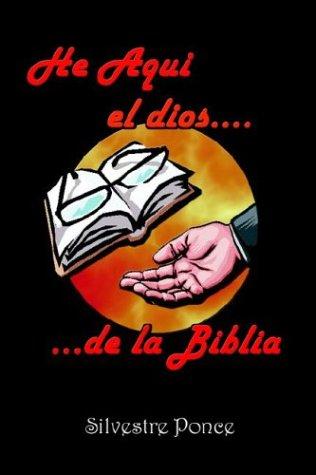 He Aqui el Dios de la Biblia