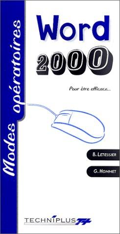 Le mode opératoire de Word 2000