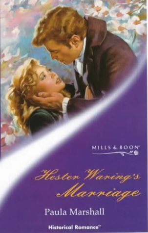 Hester Waring's Marriage (Mills & Boon Historical)