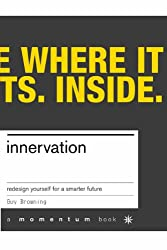 Innervation: Rewire Yourself For The New Economy (Momentum)