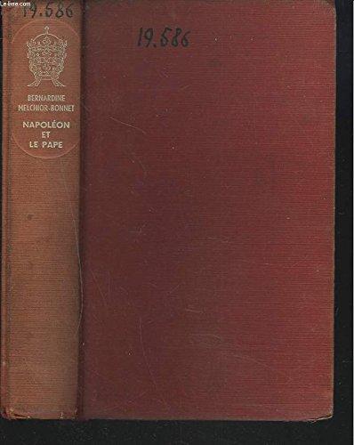 Napoleon et le pape par Melchior-Bonnet