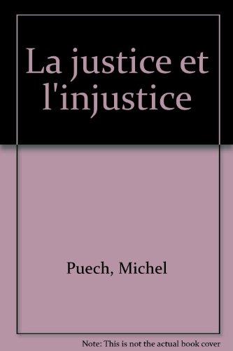 La justice et l'injustice par Brigitte Labbé