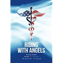 Riding with Angels: Rural EMS