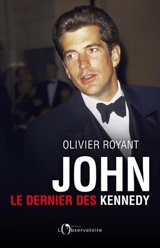 John : Le dernier des Kennedy