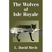 Wolves of Isle Royale, The