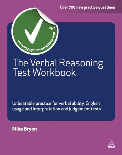 The Verbal Reasoning Test Workbook: Unbeatable Practice for Verbal Ability English Usage and Interpretation and Judgement Tests (Testing Series) por Mike Bryon