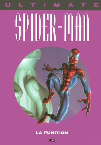 Ultimate Spider-Man, Tome 11 : La punition