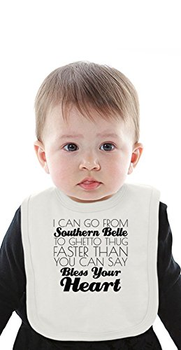 I Can Go From Southern Belle To Ghetto Thug Funny Slogan Organic Bib With Ties Medium