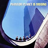 Phantom Planet Is Missing -